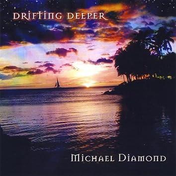 Drifting Deeper