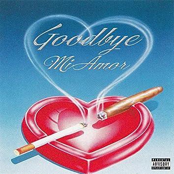 Goodbye Mi Amor (feat. Cuschi & Frazer)