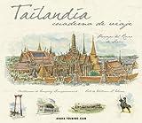 Tailandia (Cuadernos De Viaje)
