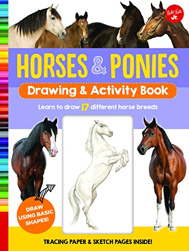 Horses & Ponies Drawing & Activity Book: Step-by-step instructions for more than 25 different breeds - 64 pages of drawing fun! Contains fun facts, quizzes, ... photos, and much more! (English Edition)