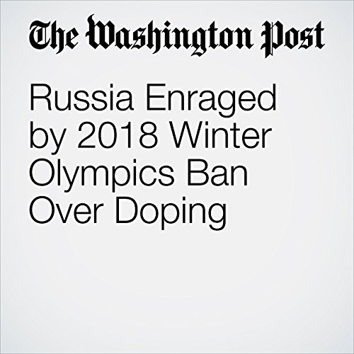 Russia Enraged by 2018 Winter Olympics Ban Over Doping copertina