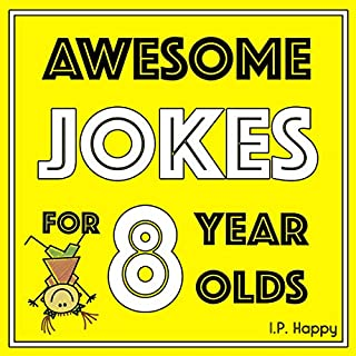 Awesome Jokes for 8 Year Olds: Silly Jokes for Kids Aged 8 cover art