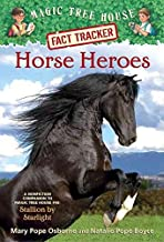 [(Horse Heroes : A Nonfiction Companion to Magic Tree House #49: Stallion by Starlight)] [By (author) Mary Pope Osborne ] published on (March, 2013)