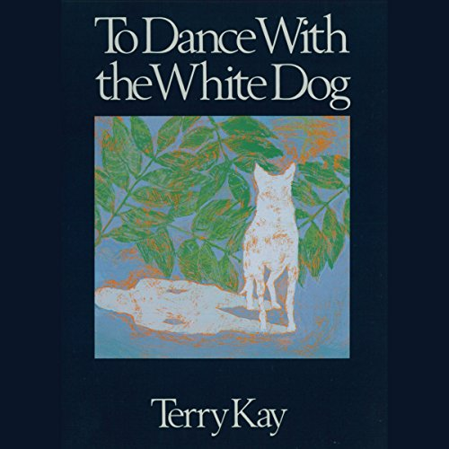 To Dance with the White Dog audiobook cover art