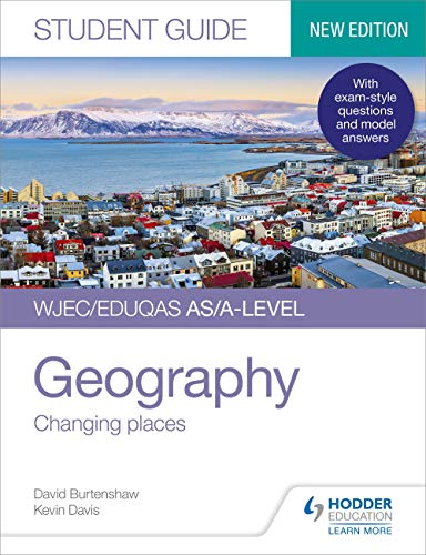 WJEC/Eduqas AS/A-level Geography Student Guide 1: Changing places (Student Guides) (English Edition)