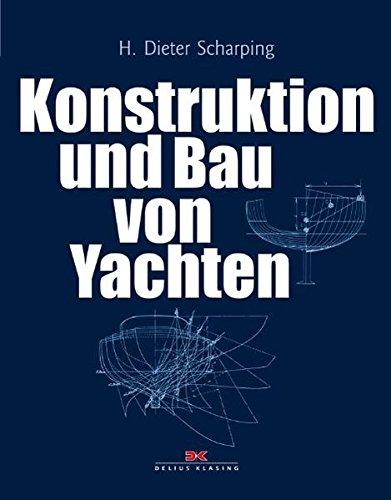 Konstruktion und Bau von Yachten