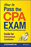 How To Pass The CPA Exam: The IPassTheCPAExam.com Guide for International Candidates (English Edition)