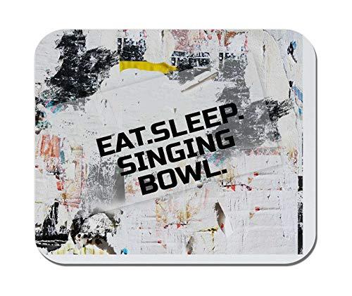 Makoroni - EAT Sleep Singing Bowl Music Musician - Non-Slip Rubber - Computer, Gaming, Office Mousepad