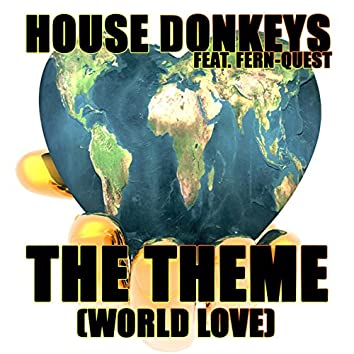 The Theme (World Love)