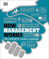 How Management Works: The Concepts Visually Explained Front Cover