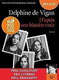 D'après une histoire vraie - Livre audio 1CD MP3 - Suivi dun entretien entre Delphine de Vigan et Marianne Épin