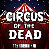 Circus of the Dead (feat. Jordan Lacore)