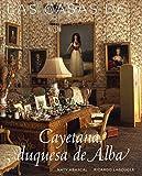 Las casas de Cayetana Duquesa de Alba