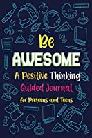 Be Awesome a Positive Thinking
