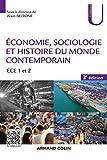 Économie, Sociologie et Histoire du monde contemporain - 3e éd. - ECE 1 et 2 - ECE 1 et 2