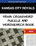 Kansas City Royals Trivia Crossword Puzzle and Word Search Book