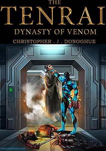 THE TENRAI: DYNASTY OF VENOM (Octology Book 2) (English Edition)
