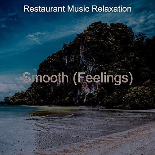 Restaurant Music Relaxation