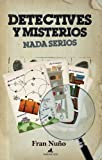 Detectives y misterios nada serios (El mapa y la brújula)