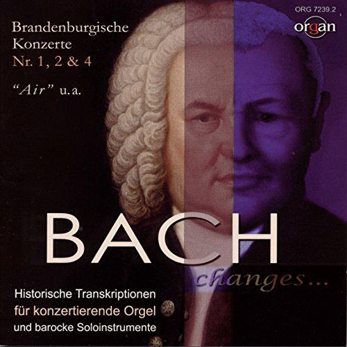 Bach Changes... Historische Bearbeitungen für konzertierende Orgel und barocke Soloinstrumente (Ahrend-Orgel, ehem. Jesuitenkirche, Porrentruy, Schweiz)