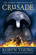 Crusade by Robyn Young(2013-04-25)