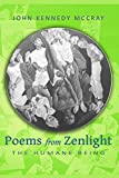 Poems from Zenlight: The Humane Being