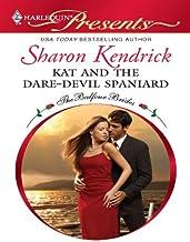 Kat and the Dare-Devil Spaniard (The Balfour Brides Book 2)