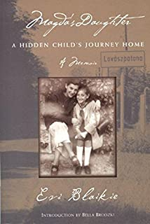Magda's Daughter: A Hidden Child's Journey Home (The Helen Rose Scheuer Jewish Women's Series)