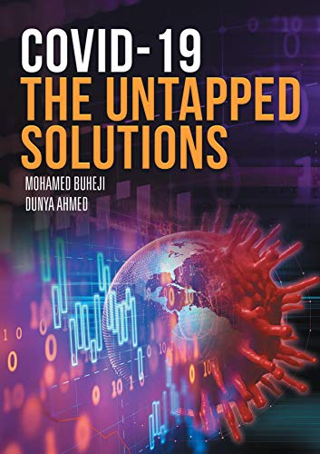 COVID-19 The Untapped Solutions (English Edition)