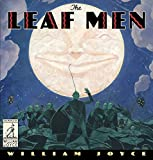 The Leaf Men: And the Brave Good Bugs (The World of William Joyce)