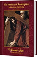 The Mystery of Redemption and Christian Discipleship, Semester Edition 193923106X Book Cover