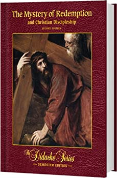 Hardcover The Mystery of Redemption and Christian Discipleship, Semester Edition, 2nd Edition Book