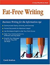 Crisp: Fat-Free Writing: Business Writing for the Information Age (Crisp Fifty-minute Series)