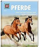 WAS IST WAS Band 27 Pferde. Von frechen Fohlen und wilden Mustangs (WAS IST WAS Sachbuch, Band 27) - Silke Behling