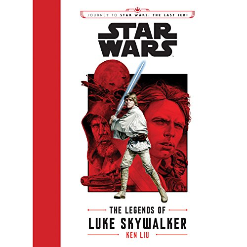 Journey to Star Wars: The Last Jedi: The Legends of Luke Skywalker cover art