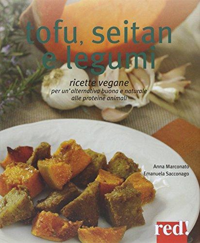 Tofu, seitan e legumi