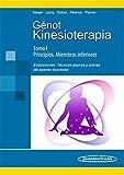Kinesioterapia. I Principios / II Miembros inferiores. Evaluaciones, técnicas pasivas y activas del aparato locomotor