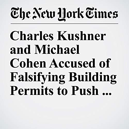 Charles Kushner and Michael Cohen Accused of Falsifying Building Permits to Push Out Tenants audiobook cover art