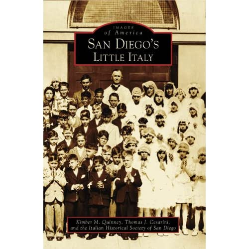 San Diegos Little Italy (CA) (Images of America)