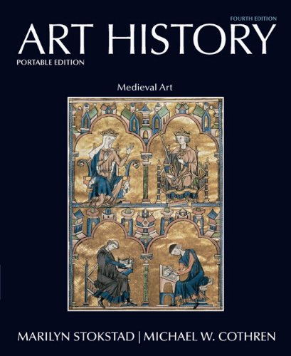 Art History Portable, Book 2: Medieval Art (4th Edition)...