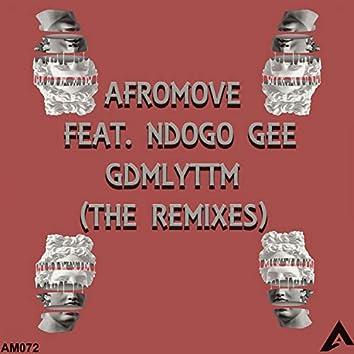 GDMLYTTM (The Remixes)