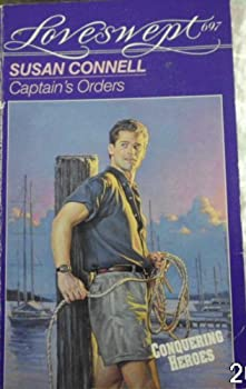Captain's Orders  (Loveswept, No 697) - Book #2 of the Conquering Heroes