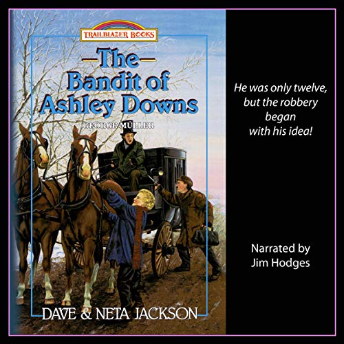 The Bandit of Ashley Downs: Introducing George Müller cover art