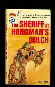 Mass Market Paperback The Sheriff of Hangman's Gulch Book