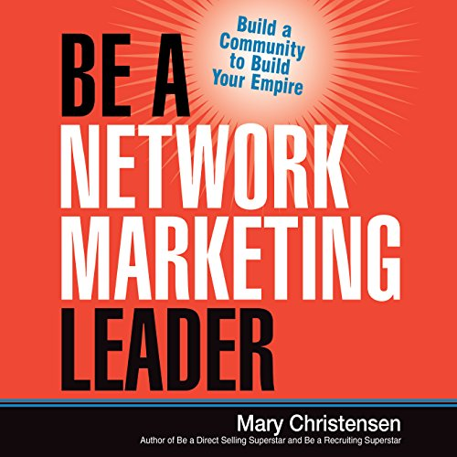 Be a Network Marketing Leader audiobook cover art