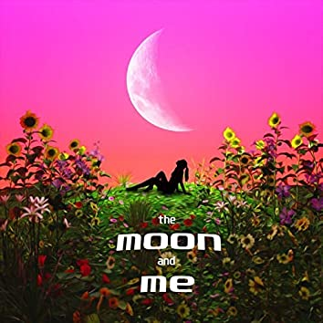the moon and me