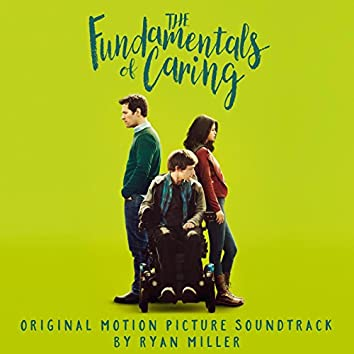 The Fundamentals of Caring (Original Motion Picture Soundtrack)