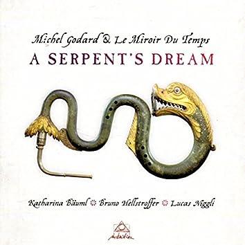 A Serptent's Dream