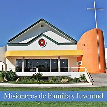 Misioneros de Familia y Juventud