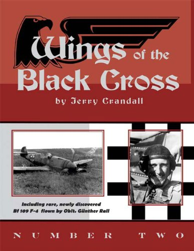 Wings of the Black Cross: Number Two: Photo Album of Luftwaffe Aircraft